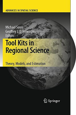 Tool Kits in Regional Science By Sonis, Michael (EDT)/ Hewings, Geoffrey J. D. (EDT)